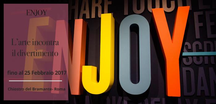 25-02-ENJOY.-L'ARTE-INCONTRA-IL-DIVERTIMENTO_ITA
