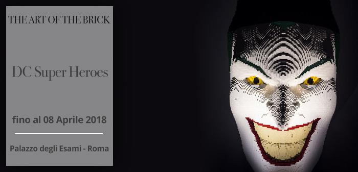 08-04-18-THE-ART-OF-THE-BRICK--DC-SUPER-HEROES_ITA
